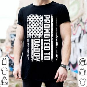 Promoted To Daddy Est 2019 American Flag New Dad shirt