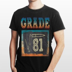9th Grade Back To School Square Root Of 81 Math shirt