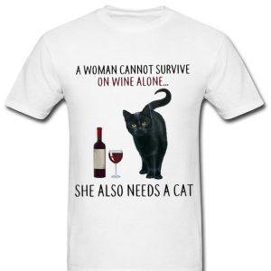 A Woman Cannot Survive On Wine Alone She Also Need A Cat long sleeve 1