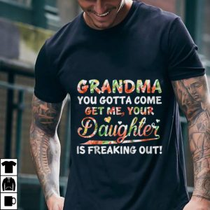 Best price Grandma You Gotta Come Get Me Your Daughter Floral shirt