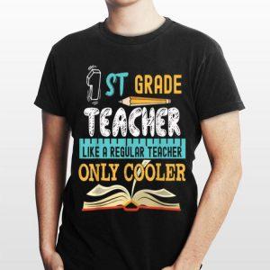 Funny 1st Grade Teacher Back To Shool shirt