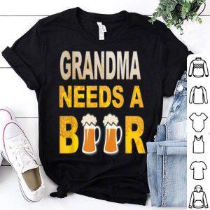 Grandma Needs A Beer Drinking shirt