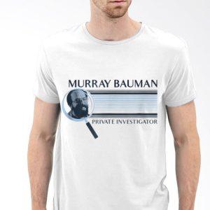 Netflix Stranger Things Murray Bauman shirt