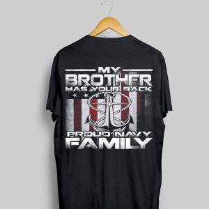 My Brother Has Your Back Proud Navy Family shirt