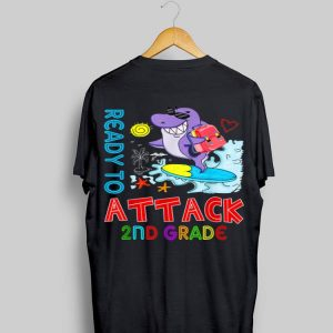 Ready To Attack 2nd grade Shark Back To School shirt