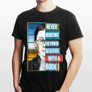 Retro Never Underestimate Power Of Girl With Book Rbg Ruth shirt