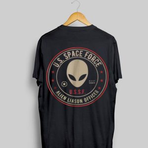 Space Force t Alien Liaison Officer shirt