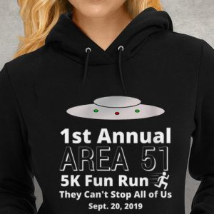 UFO Sept 20 2019 1st Annual Area 51 5k Fun Run they Can't Stop All Of us Youth tee