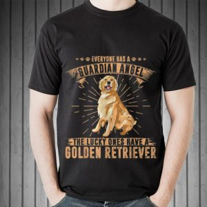 Awesome Everyone Has A Guardian Angel The Lucky Ones Have A Golden Retriever shirt 1