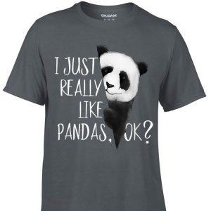 Awesome I Just Really Like Pandas shirt
