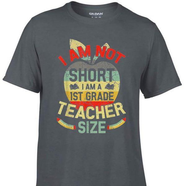 Awesome I'm Not Short I Am 1st Grade Teacher Size Vintage shirt