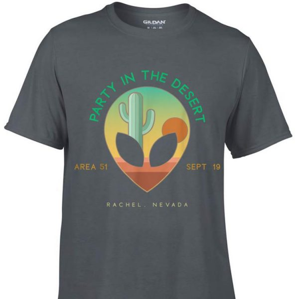 Awesome Party In The Desert Area 51 Nevada shirt