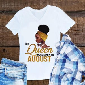 Awesome This Queen Was Born In August Black Women shirt