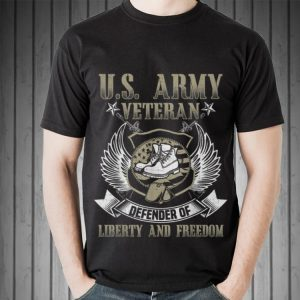 Awesome US Army Veteran Defender Of Liberty And Freedom shirt