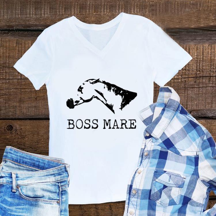 Funny Boss Mare Horse Equestrians shirt 1 - Funny Boss Mare Horse Equestrians shirt