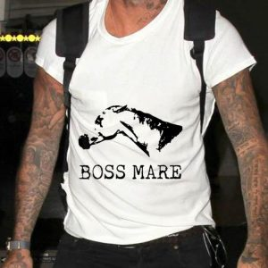 Funny Boss Mare Horse Equestrians shirt 1