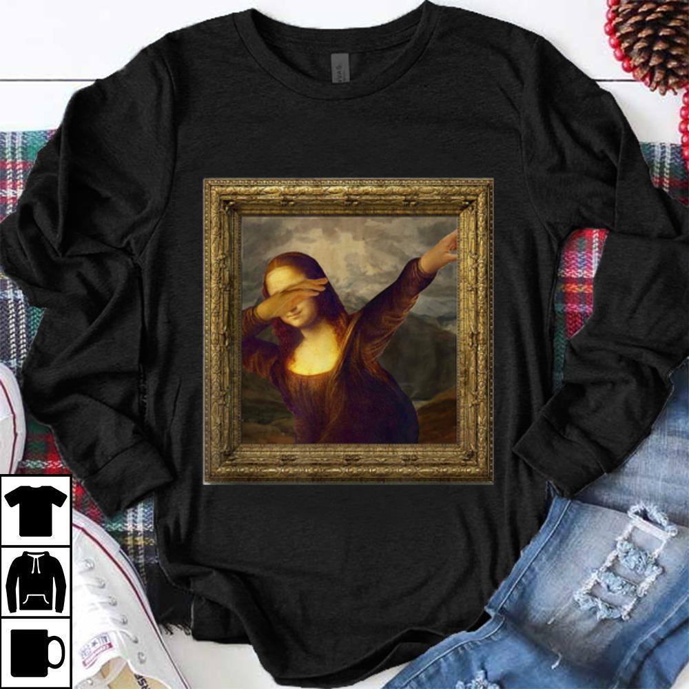 Funny Dabbing Mona Lisa Painting shirt 1 - Funny Dabbing Mona Lisa Painting shirt
