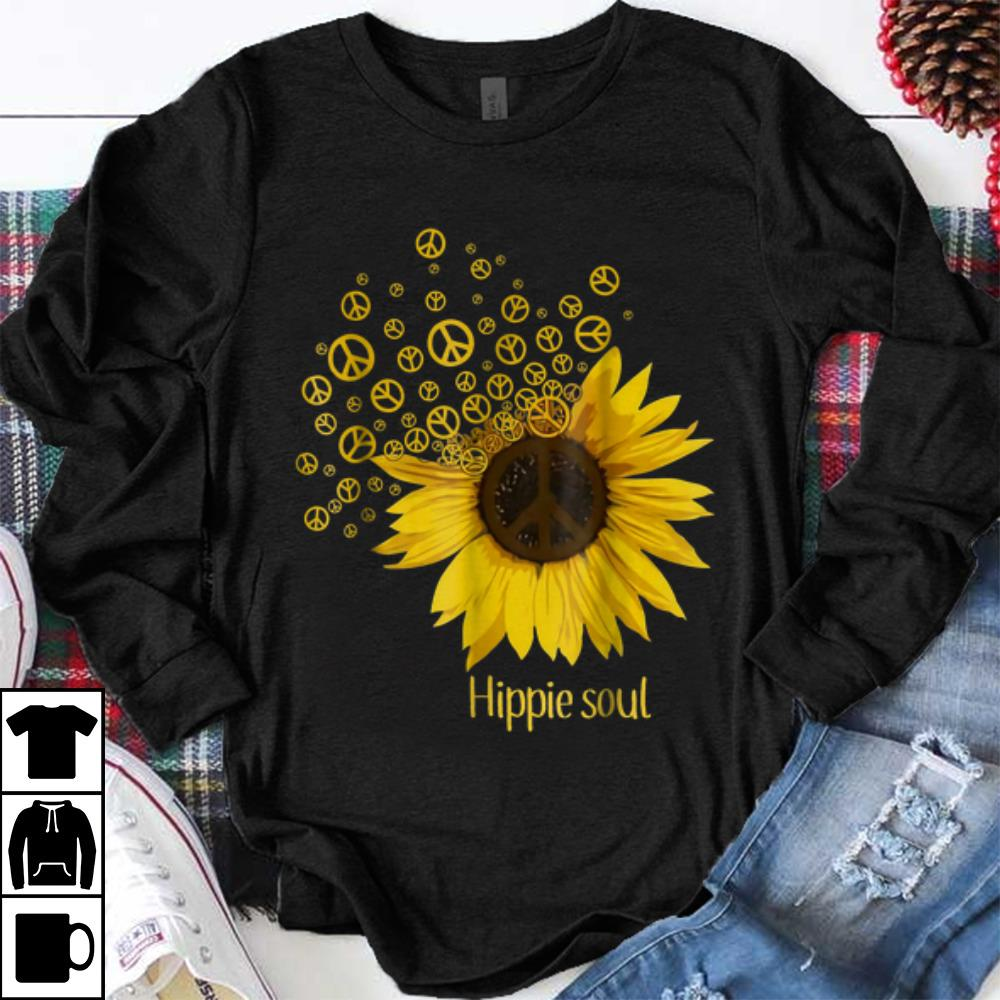 Funny Hippie Soul Sunflower Peace shirt 1 - Funny Hippie Soul Sunflower Peace shirt
