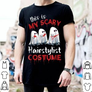 Funny This Is My Scary Hairstylist Costume Halloween shirt