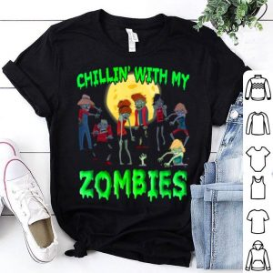 Nice Chillin With My Zombies Halloween shirt