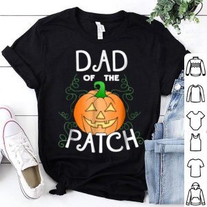 Premium Halloween Pumpkin Dad Of The Patch shirt