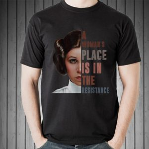 Star War Leia Organa A Woman's Place Is In The Resistance sweater