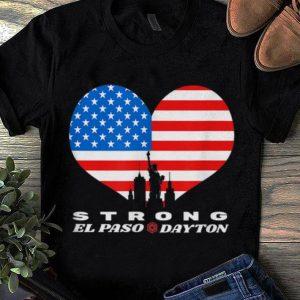 Top El Paso Dayton Strong Heart American Flag shirt