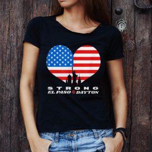Top El Paso Dayton Strong Heart American Flag shirt 2