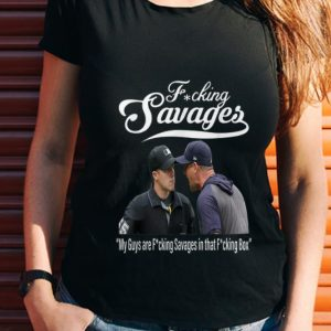Wonder Fucking Savages My Guys Are Savages In That Box New York Yankees Aaron Boone shirt
