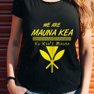 Wonder We Are mauna Kea Ku Kiai Mauna shirt