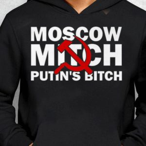 Russia Sickle Ditch Moscow Mitch shirt