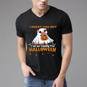 I Sheet You Not I'm So Ready For Halloween Pig Boo shirt