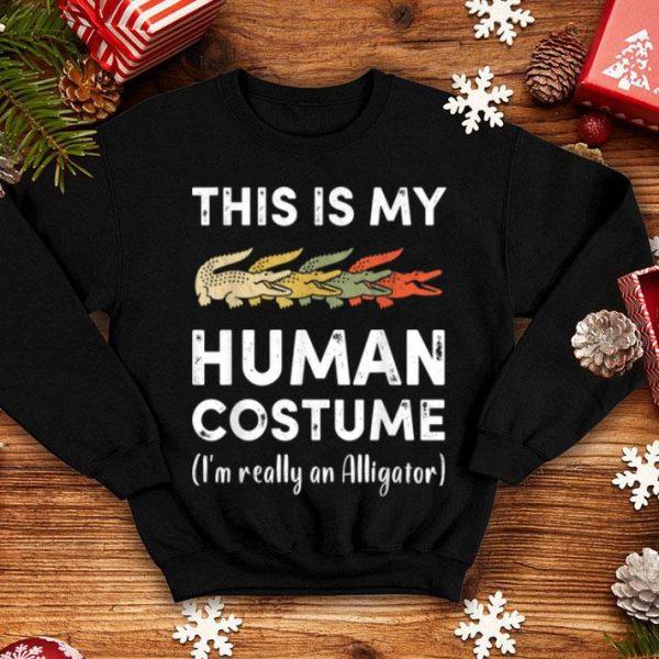 Original This My Human Costume I'm Really Alligator Halloween shirt
