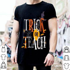 Original Trick Or Teach Funny Easy Halloween Teacher Costume DIY Cute shirt