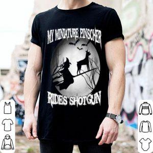 Awesome My Miniature Pinscher Rides Shotgun Halloween shirt