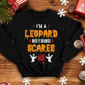 Awesome Nothing Scares Me I'm a LEOPARD Halloween shirt