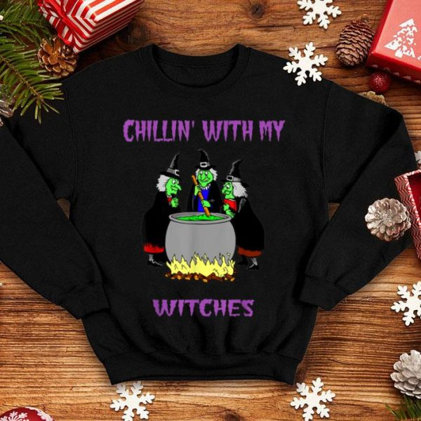 Nice Chillin With My Witches Halloween funny gift shirt