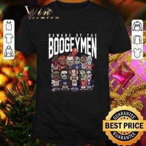 Original Beware Of The Boogeymen New England Patriots shirt