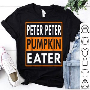 Original Mens Peter Peter Pumpkin Eater Matching Couple Halloween shirt