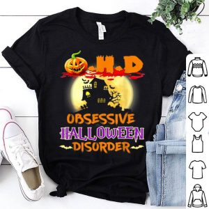 Original O.H.D Obsessive Halloween Disorder shirt