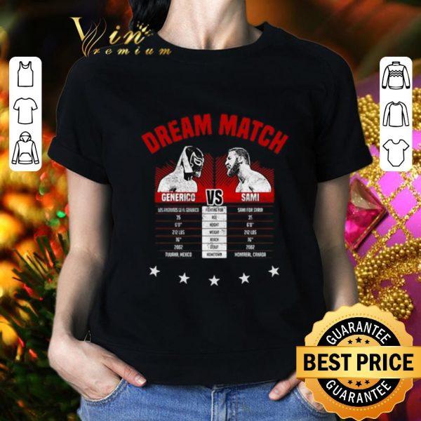 Original The Dream Match Generico Vs Sami shirt
