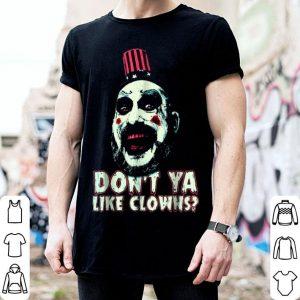 Top Don't Ya Like Clowns Scary For Halloween Tee shirt