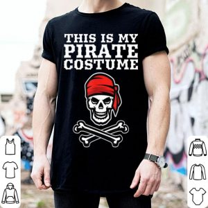 Top This Is My Pirate Costume Halloween Funny Pirate Cross Bones shirt