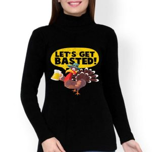 Awesome Thanksgiving Turkey Party Group Let's get basted shirt