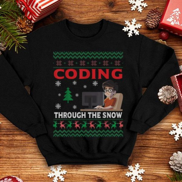 Nice Coding Through The Snow Ugly Christmas Gifts Funny Coder sweater