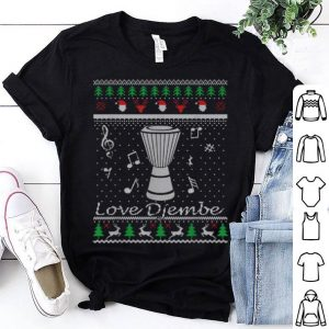 Nice Djembe Musical Instrument Music Lover Ugly Xmas Gift shirt