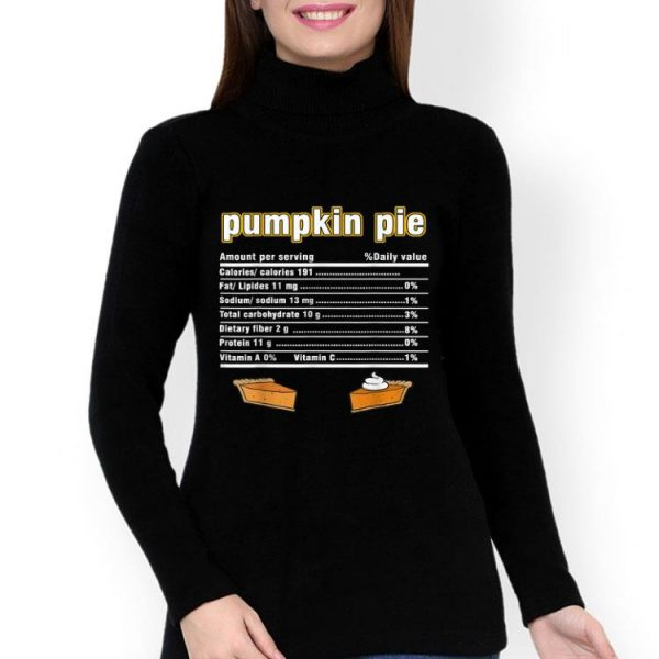 Official Thanksgiving Pumpkin pie Nutritional Facts funny gift shirt