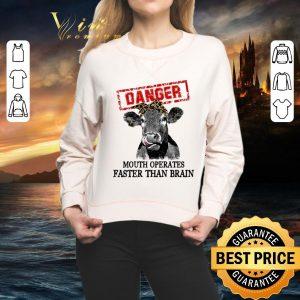 Original Cattle danger mouth operates faster than brain shirt
