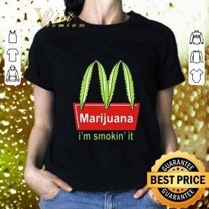 Original McDonald's Marijuana I'm smokin' it shirt 1