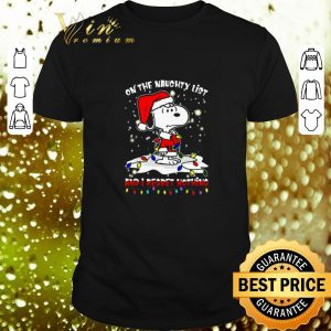 Original Snoopy on the naughty list and i regret nothing shirt